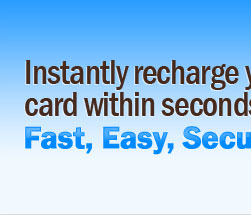 Instantly Recharge Your Card Within Seconds. Fast, Easy, Secure.